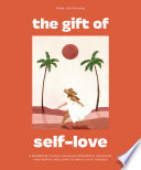 The Gift of Self Love