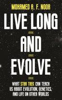 Live Long and Evolve [Pdf/ePub] eBook
