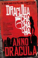 Anno Dracula: Dracula Cha Cha Cha