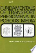 Fundamentals of transport phenomena in porous media Book