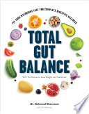 Total Gut Balance  Fix Your Mycobiome Fast for Complete Digestive Wellness Book