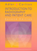 Introduction To Radiography And Patient Care Book PDF