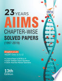 23 years AIIMS Chapter-wise Solved Papers (1997-2019) 13th Edition