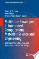 Multiscale Paradigms in Integrated Computational Materials Science and Engineering