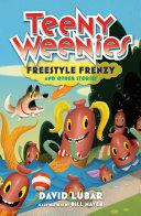 Teeny Weenies: Freestyle Frenzy