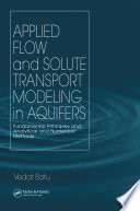 Applied Flow and Solute Transport Modeling in Aquifers