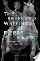 The Selected Writings of Pierre Hadot