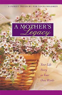 A Mother's Legacy Journal