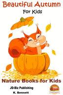 Beautiful Autumn For Kids