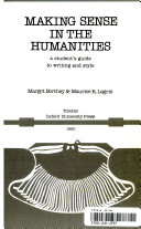 Making Sense In The Humanities A Student S Guide To Writing And Style