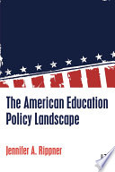 The American Education Policy Landscape Book