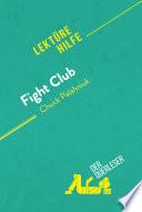 Fight Club von Chuck Palahniuk (Lektürehilfe)