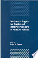 Mechanical Support for Cardiac and Respiratory Failure in Pediatric Patients