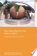 East Asia Beyond the History Wars Book