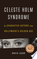 Celeste Holm Syndrome