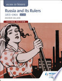Access To History Russia And Its Rulers 1855 1964 For Ocr Second Edition