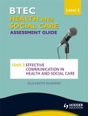 Btec Health and Social Care Level 2 Assessment Guide
