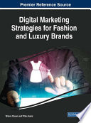 Digital Marketing Strategies for Fashion and Luxury Brands Book PDF