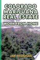Colorado Marijuana Real Estate
