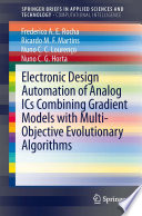Electronic Design Automation of Analog ICs combining Gradient Models with Multi Objective Evolutionary Algorithms Book