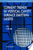 Current Trends In Vertical Cavity Surface Emitting Lasers