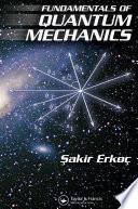 Fundamentals of Quantum Mechanics