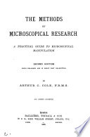 The Methods of Microscopical Research
