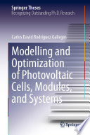 Modelling and Optimization of Photovoltaic Cells  Modules  and Systems