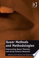 Queer Methods And Methodologies