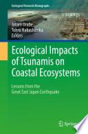 Ecological Impacts of Tsunamis on Coastal Ecosystems Book