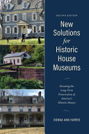 New Solutions for Historic House Museums