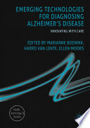 Emerging Technologies for Diagnosing Alzheimer s Disease