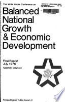 The White House Conference on Balanced National Growth & Economic Development