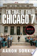 The Trial of the Chicago 7  The Screenplay