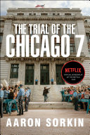 The Trial of the Chicago 7: The Screenplay Book