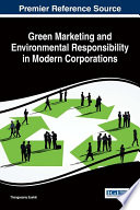 Green Marketing And Environmental Responsibility In Modern Corporations Book PDF