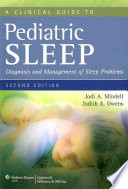 A Clinical Guide to Pediatric Sleep