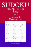 300 Easy Sudoku Puzzle Book   2018