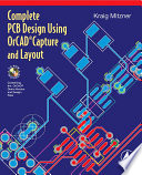 Complete Pcb Design Using Orcad Capture And Layout Book PDF