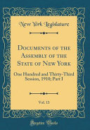 Documents Of The Assembly Of The State Of New York Vol 13