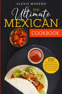 The Ultimate MEXICAN COOKBOOK Book PDF