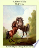 A Horse s Tale