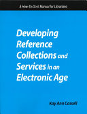Developing Reference Collections and Services in an Electronic Age Book