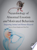 Neurobiology of Abnormal Emotion and Motivated Behaviors Book