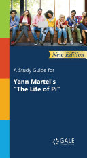A Study Guide (New Edition) for Yann Martel's
