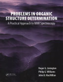 Problems In Organic Structure Determination Book PDF