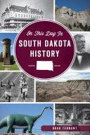 On This Day in South Dakota History [Pdf/ePub] eBook