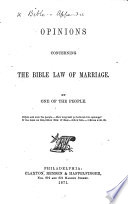 Opinions Concerning the Bible Law of Marriage