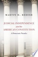 Judicial Independence and the American Constitution Book