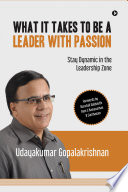 What It Takes to Be a Leader with Passion Book